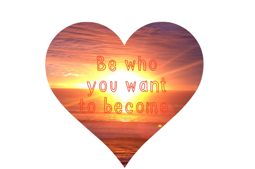 be who you want to become edited